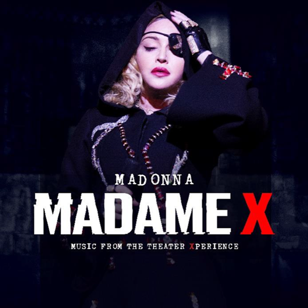 Madonna estrena Madame X – Music from The Theater Xperience. Disponible Ya!